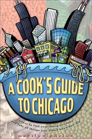 9781893121164: A Cook's Guide to Chicago
