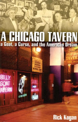 9781893121492: A Chicago Tavern: A Goat, a Curse, and the American Dream.