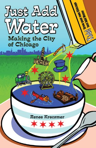9781893121645: Just Add Water: Making the City of Chicago