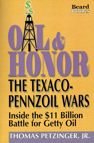 9781893122079: Oil & Honor: The Texaco-Pennzoil Wars; Inside the $11 Billion Battle for Getty Oil
