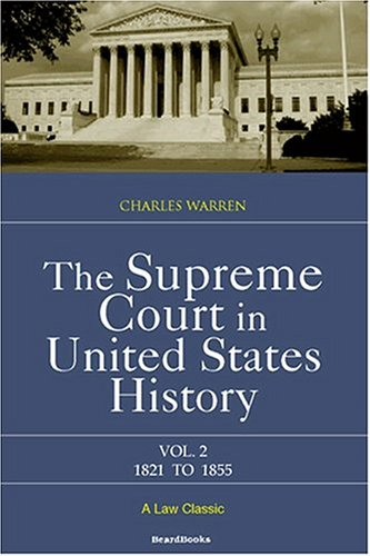 9781893122192: The Supreme Court in United States History, Vol. 2: 1821-1855