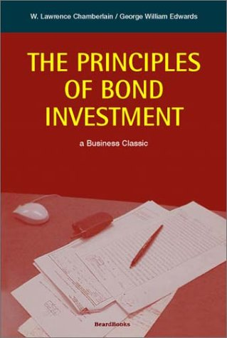 9781893122222: The Principles of Bond Investment