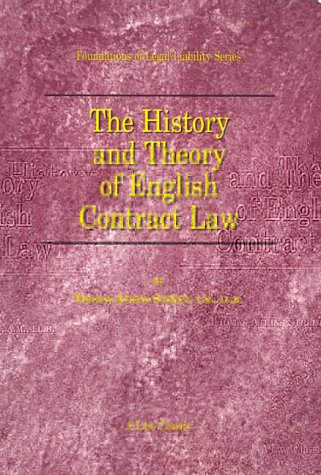 The History and Theory of English Contract: Thomas A. Street