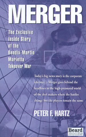 9781893122338: Merger: The Exclusive Inside Story of the Bendix-Martin Marietta Takeover War