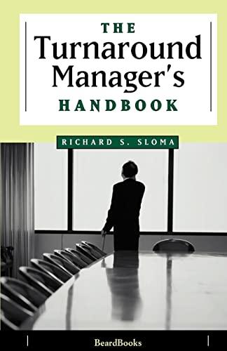 9781893122406: The Turnaround Manager's Handbook