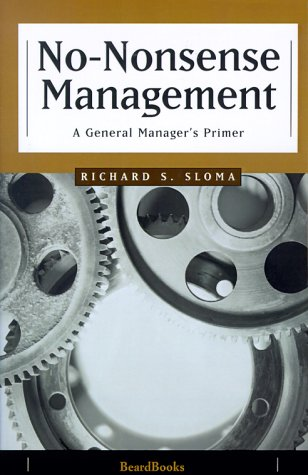 9781893122604: No-Nonsense Management: A General Manager's Primer