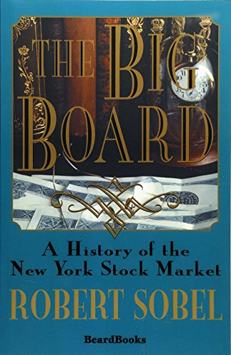 9781893122666: The Big Board: A History of the New York Stock Market