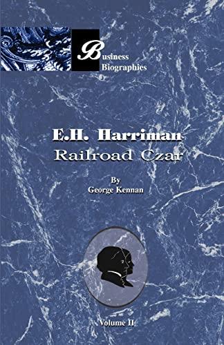 9781893122710: E.H. Harriman Railroad Czar: Volume II (Vol 2)