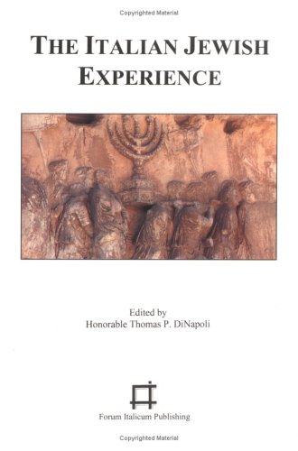 The Italian Jewish Experience.: DiNapoli, Thomas P.,
