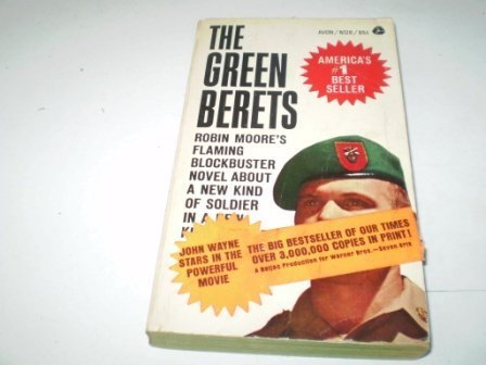 The Green Berets by Robin Moore 1999: Robin Moore