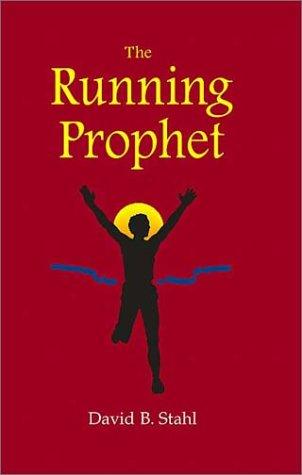 9781893162594: The Running Prophet