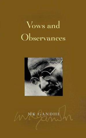 Vows and Observances: Mahatma Gandhi