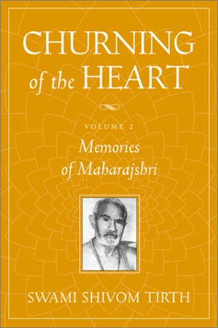 9781893163362: Churning of the Heart, Volume II: Memories of Maharajshri