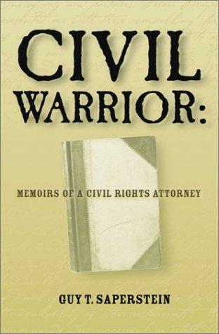 9781893163478: Civil Warrior: Memoirs of a Civil Rights Attorney