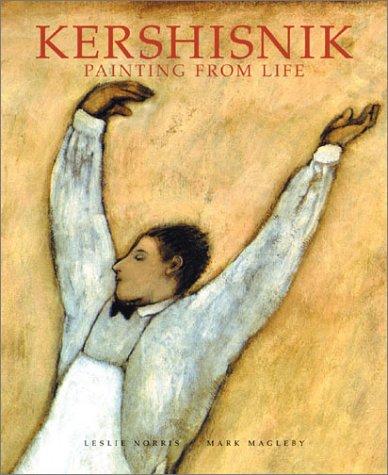 9781893164178: Kershisnik: Painting from Life