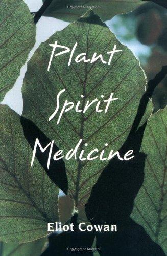 9781893183117: Plant Spirit Medicine: The Healing Power of Plants