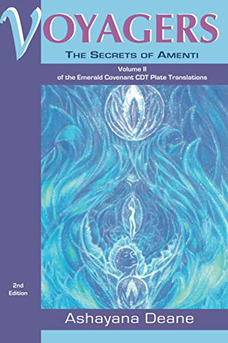 Voyagers: The Secrets of Amenti. Volume 2: Ashayana Deane (Anna
