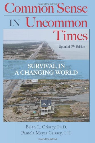 Common Sense in Uncommon Times: Survival in: Crissey Ph.D. Ph.D.,