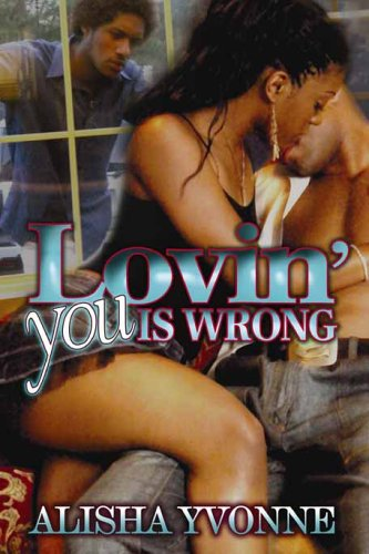 9781893196179: Lovin' You Is Wrong