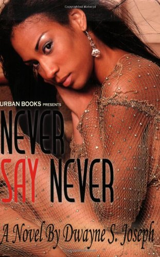 9781893196223: Never Say Never