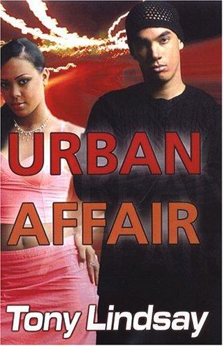 Urban Affair: Tony Lindsay