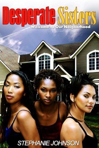 Desperate Sisters: Stephanie Johnson