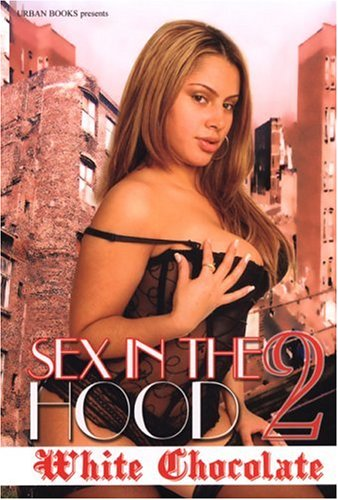 9781893196551: Sex in the Hood 2 (No. 2)