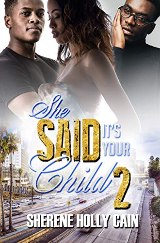 Book Cover: She Said It's Your Child 2
