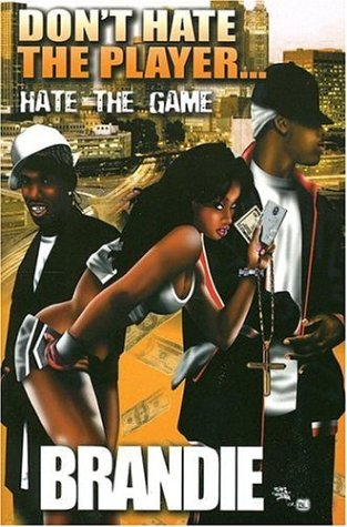 9781893196681: Don't Hate The Player