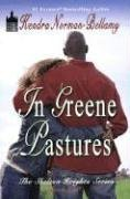 In Greene Pastures (Shelton Heights Series, Book: Kendra Norman-Bellamy