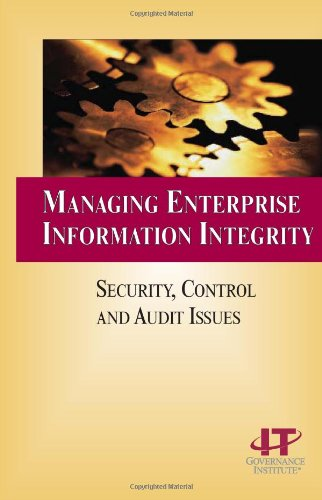 9781893209633: Managing Enterprise Information Integrity: Security, Control and Audit Issues