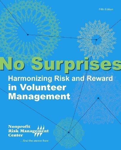 9781893210233: No Surprises: Harmonizing Risk and Reward in Volunteer Management