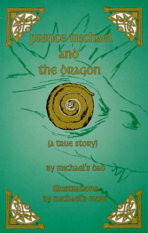 9781893213005: Prince Michael and the Dragon