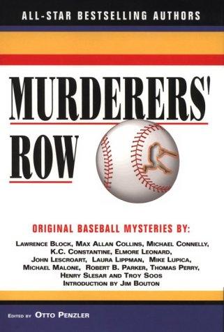 Murderers' Row: Original Baseball Mysteries: Otto Penzler (Editor),