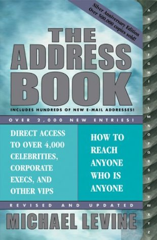 9781893224780: The Address Book: How to Reach Anyone Who Is Anyone