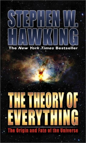9781893224797: The Theory of Everything: The Origin and Fate of the Universe