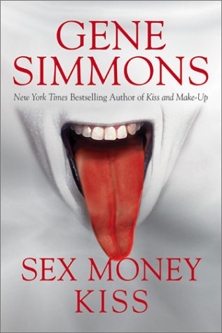 9781893224865: Sex Money Kiss
