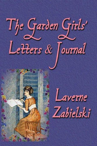 9781893239517: The Garden Girls' Letters and Journal