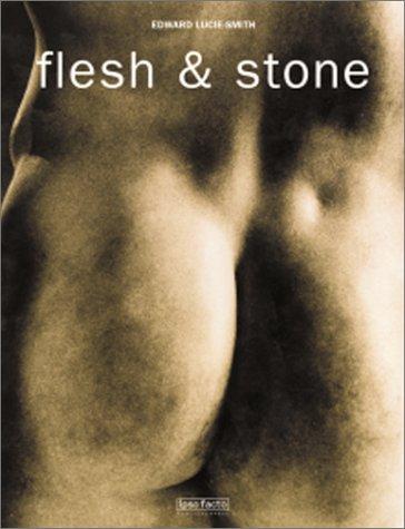 Flesh & Stone: Edward Lucie-Smith