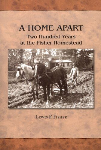 9781893271593: A Home Apart: Two Hundred Years at the Fisher Homestead
