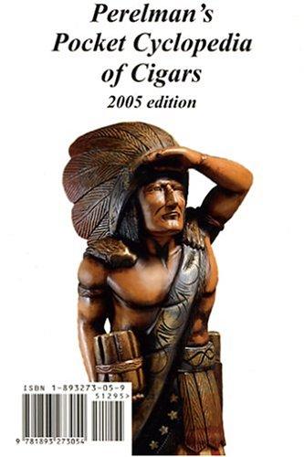 9781893273054: Perelman's Pocket Cyclopedia of Cigars, 2005 Edition