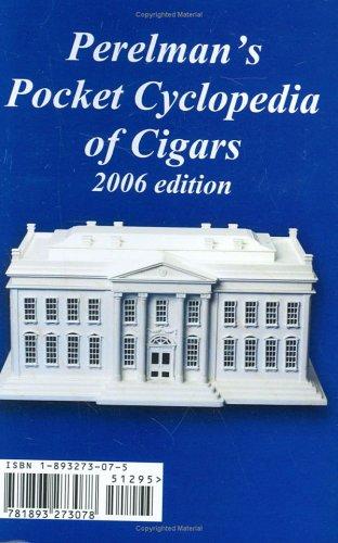 9781893273078: Perelman's Pocket Cyclopedia of Cigars, 2006