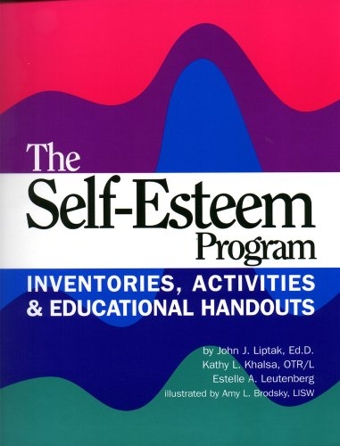 The Self-esteem Program: Inventories, Activities Educational Handouts