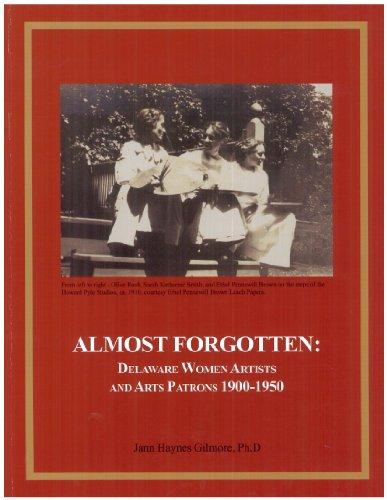 9781893287020: Almost Forgotten: Delaware Women Artists 1900-1950