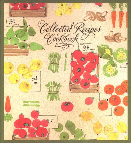 9781893296060: Collected Recipes Cookbook