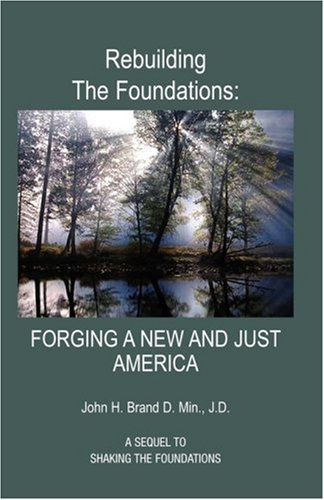 Rebuilding the Foundations: Brand, John H.