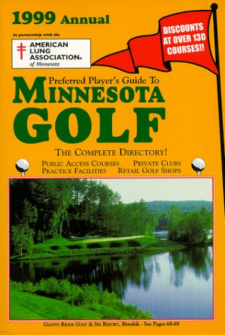 9781893304062: Preferred Player's Guide To Minnesota Golf (1999 Annual)