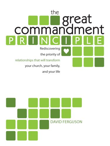 9781893307582: The Great Commandment Principle (2013 Revised Edition)