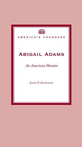 9781893311930: Abigail Adams: An American Heroine (America's Founders)