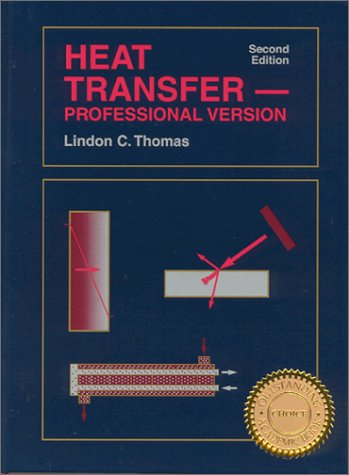 9781893317000: Heat Transfer-Professional Version, Second Edition